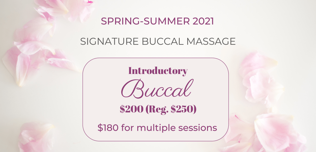 SIGNATURE BUCCAL MASSAGE SPRING-SUMMER 2021 PROMO